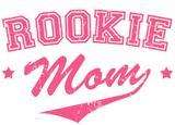Rookie Mom