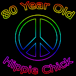 Hippie Chick 80th Birthday Gifts