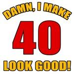 40 Looks Good!