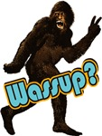 Bigfoot Sasquatch Yetti Wassup