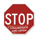 Stop - Collaborate and Listen