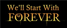 We'll Start With Forever
