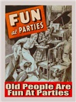 Old People Are Fun At Parties
