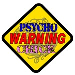 WARNING Psycho Chick