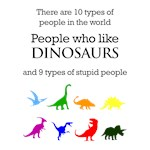 10 Types Of People (Dinosaurs)