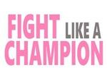 Fight Like a Champion