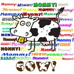 Funny Mommy Cow