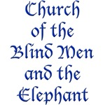 Church of the Blind Men & The Elephant