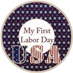 My First Labor Day Milestone