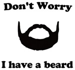 Don't Worry - I have a beard