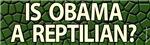 Is Obama a Reptilian?
