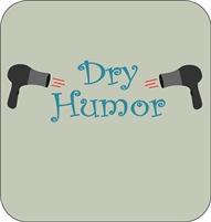 Dry Humor