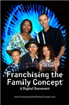 Franchising the Family Concept™ 2010