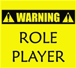 WARNING: Role Player