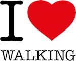 I LOVE WALKING