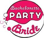 Pink Funk Bachelorette Party (Bride)