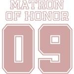 Uniform Matron of Honor 09 T-Shirts
