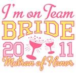 Team Bride 2011 Matron of Honor Shirts