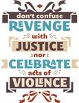 Don't Celebrate Acts of Violence (Vintage Set)