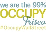 Occupy Frisco T-Shirts