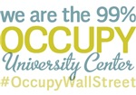 Occupy University Center T-Shirts