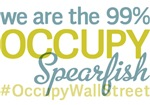 Occupy Spearfish T-Shirts