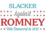 Slacker Against Romney