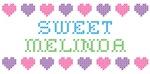 Sweet MELINDA