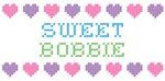 Sweet BOBBIE