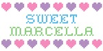 Sweet MARCELLA