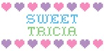 Sweet TRICIA