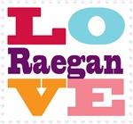 I Love Raegan