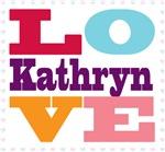 I Love Kathryn