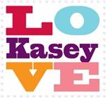 I Love Kasey