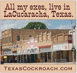 All My Exes Live in LaCucaracha Texas