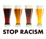 Stop Alcohol Racism Beer Equality
