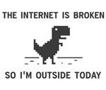 Internet Is broken So I'm Outside Today