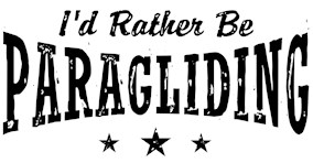 I'd Rather Be Paragliding t-shirts