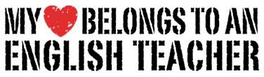 My Heart Belongs To An English Teacher