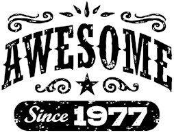 Awesome Since 1977 t-shirts