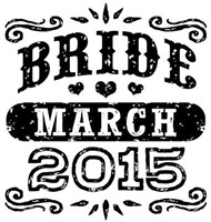 Bride March 2015 t-shirt