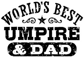 World's Best Umpire and Dad t-shirt