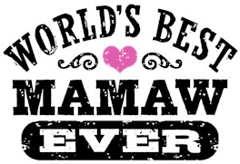 World's Best MaMaw Ever t-shirts