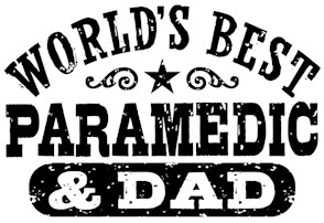 World's Best Paramedic and Dad t-shirt