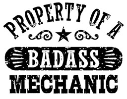 Property of a Badass Mechanic t-shirts
