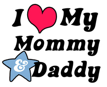 I Love My Mommy and Daddy t-shirt