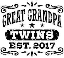 Great Grandpa Twins Est. 2017 t-shirts