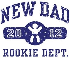 Rookie New Dad 2012 t-shirt