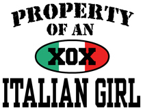 Property of an Italian Girl t-shirts