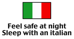 Feel Safe at Night Sleep with an Italian t-shirt